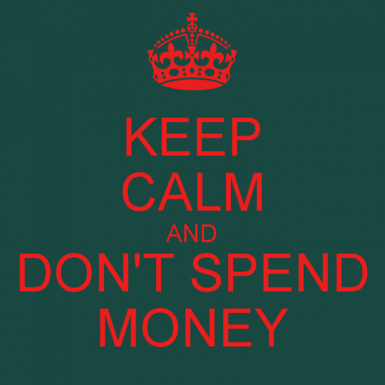 keep-calm-and-don-t-spend-money.png