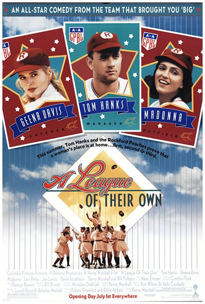 A Movie That Stand's On Its Own. Revisiting a Baseball Classic: A League Of Their Own